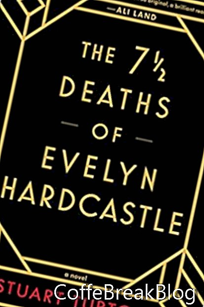 The 7 1/2 Deaths of Evelyn Hardcastle Book Review
