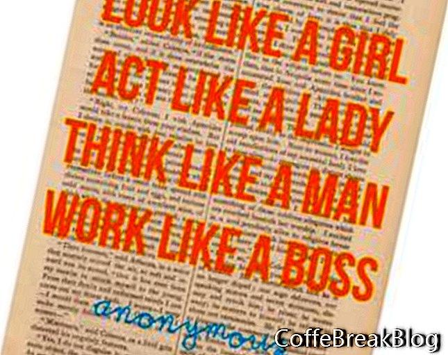 Wie man wie ein Mädchen denkt, benimm dich wie eine Dame